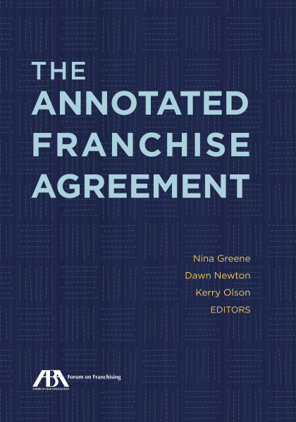 The Annotated Franchise Agreement